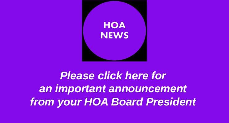 Important HOA Accouncement – May 5, 2019