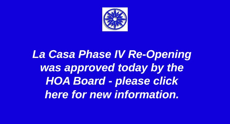 HOA Phase IV Reopening Announcement – June 8, 2020