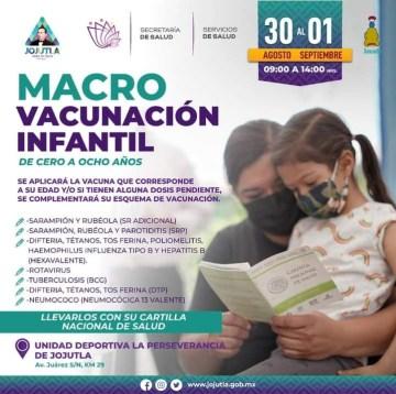 Macro vacunación para niños de 0 a 8 años de edad se llevará a cabo en el municipio de Jojutla