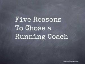 Why I Chose a Running Coach