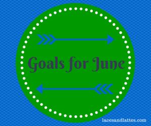 Goals for June 2014