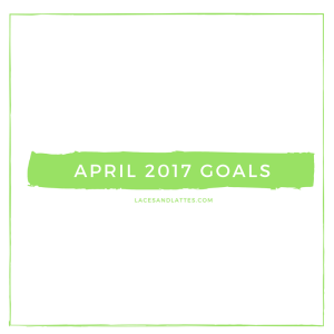 Goals for May 2017