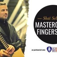 Masterclass Fingerstyle Shaï Sebbag - Jeudi 08/06/17