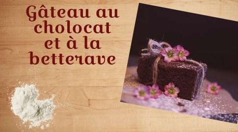recette gâteau au chocolat et betterave