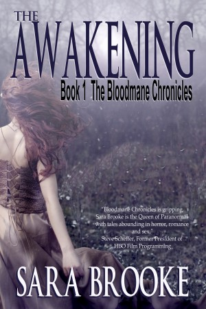 The Awakening Book 1 The Bloodmane Chronicles by Sara Brooke