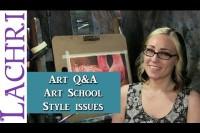 Artist Q&A - Art school style issues - art tips w/ Lachri