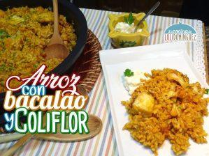 Arroz con bacalao y coliflor ¡Un plato riquísimo!