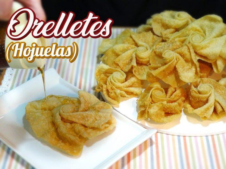 Hojuelas u Orelletes - Receta tradicional