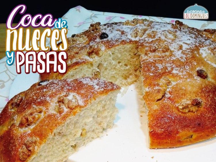 Coca de nueces y pasas o pan dulce de nueces y pasas - Receta tradicional Valenciana
