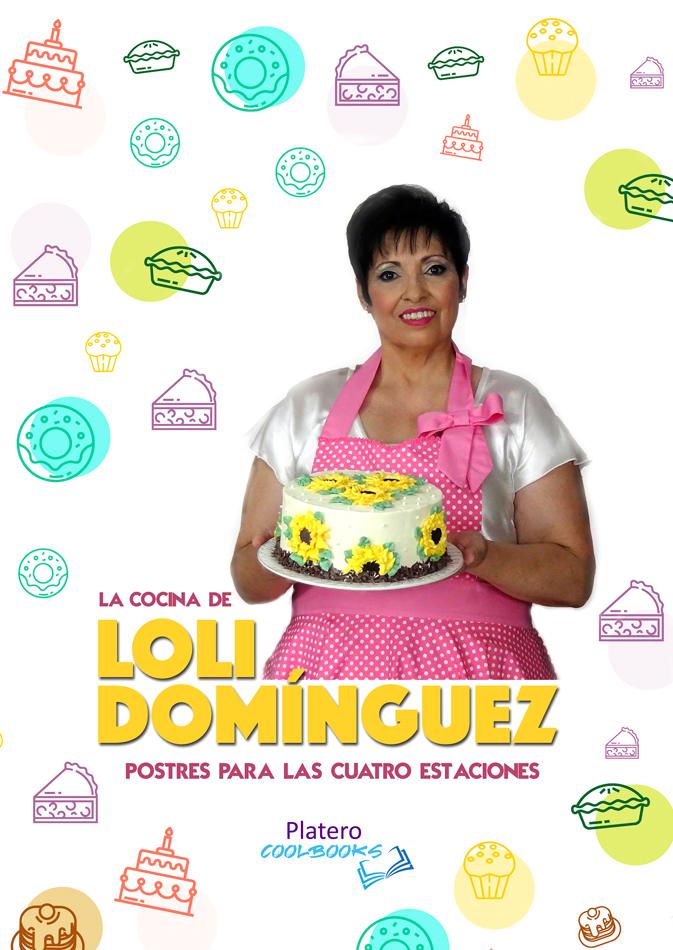 """LA COCINA DE LOLI DOMINGUEZ: """"POSTRES PARA LAS CUATRO ESTACIONES"""". Os presento mi primer libro de recetas """"POSTRES PARA LAS CUATRO ESTACIONES"""" donde también podrás conocerme un poco"""