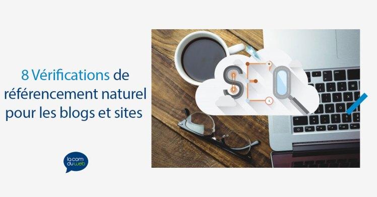 8 Vérifications de référencement naturel (simples et essentielles) pour les blogs et les sites web