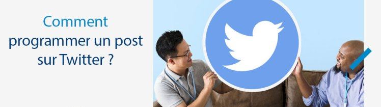 Comment programmer un post sur Twitter ?