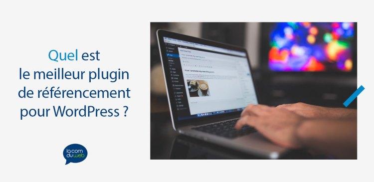 Quel est le meilleur plugin de référencement pour WordPress ?