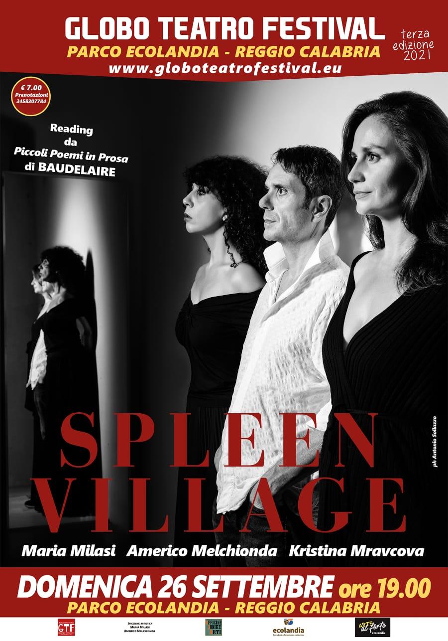 Stasera Spleen Village è uno degli spettacoli che chiude il terzo Globo Teatro Festival al Parco Ecolandia a Reggio Calabria