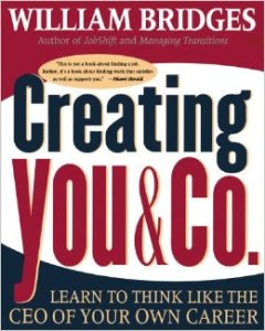 Creating You and Company, William Bridges, business development, entrepreneur, starting a business, career choice, CEO, risk management, strategic risk