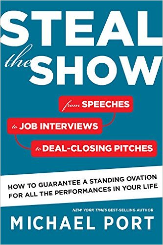 Steal the Show, Michael Port, speeches, New York Times best-seller, performances, standing ovation, book cover