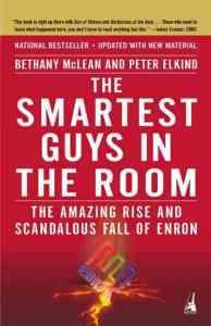 Enron, Smartest Guys In the Room, scandal, Ken Lay, Jeff Skilling, Watergate, financial crisis, risk management, strategic risk