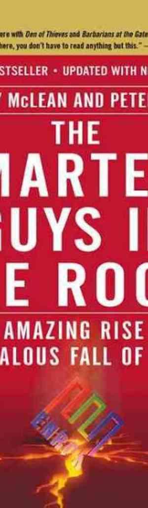 Enron, Smartest Guys In the Room, scandal, Ken Lay, Jeff Skilling, Watergate, financial crisis, risk management, book, strategic risk
