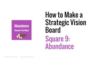 Strategic Vision Board, Strategic Vision, Strategic Planning, Vision Board, Vision boarding, yin and yang, basic element, abundance, yin wood, wealth mindset, prosperity, transaction avoidance