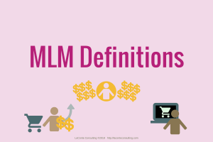 MLM, multi-level marketing, network marketing, definitions, MLM definitions