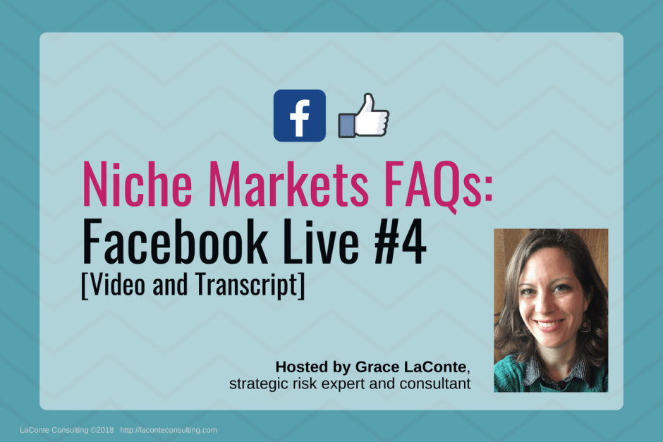 niche markets, niche, niching, niche business, niche service, Facebook Live, FB Live, strategic risk