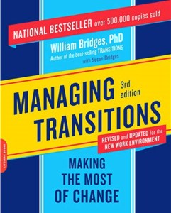 Managing Transitions, William Bridges, transitions, change management, work environment, workplace, business management, unknown, risk management, strategic risk