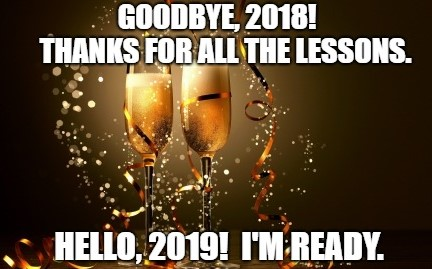 goodbye 2018, goodbye year, hello 2019, hello new year, new year, year end, year end review, end of year, bad year, good year, strategic risk
