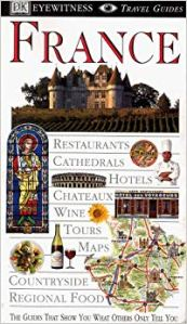 DK Eyewitness, Guide to France, France guide, guidebook, book, book review