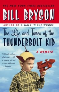 Thunderbolt, Thunderbolt Kid, Bill Bryson, memoir, book, book review