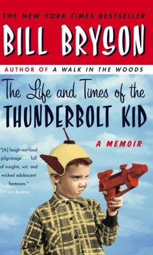 Thunderbolt, Thunderbolt Kid, Bill Bryson, memoir, book, book review