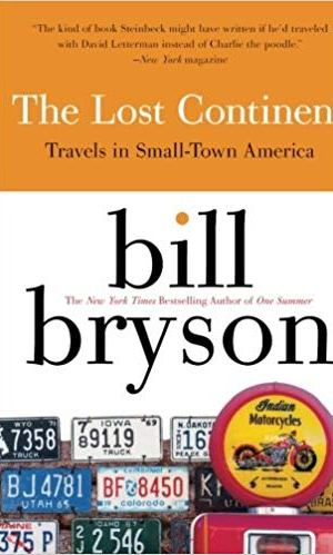 The Lost Continent, Small-Town America, Bill Bryson, New York Times Bestseller, memoirs, book, book review