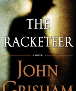 The Racketeer , John Grisham, novel, mystery, criminal mystery, lawyer, book, book review