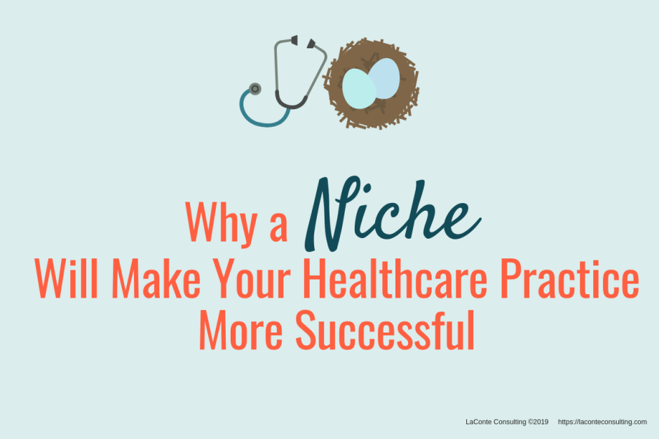 niche practice, niche practitioner, Practice Niche, niche healthcare, massage therapy, specialized massage, licensed massage therapist, niche, niching, marketing niche, strategic niche
