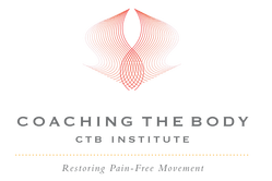Coaching the Body, CTB, CTB Institute, Restoring Pain-Free Movement