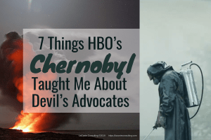 HBO, HBO Chernobyl, Chernobyl, Chernobyl documentary, Chernobyl disaster, nuclear fallout, nuclear disaster, USSR, risk management, devil's advocate