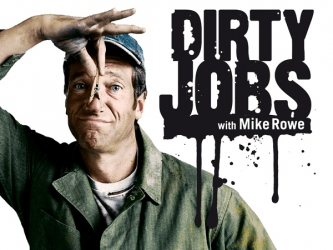 Mike Rowe, Dirty Jobs, Dirty Jobs with Mike Rowe, discomfort, pain, step into discomfort