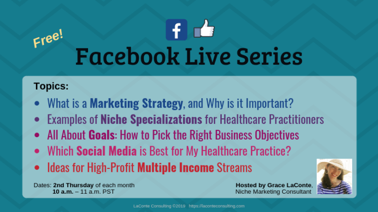 Facebook Live, Facebook Live topics, Facebook Live video, marketing strategy, niche, niche specialization, goal setting, social media, multiple income, LaConte Consulting