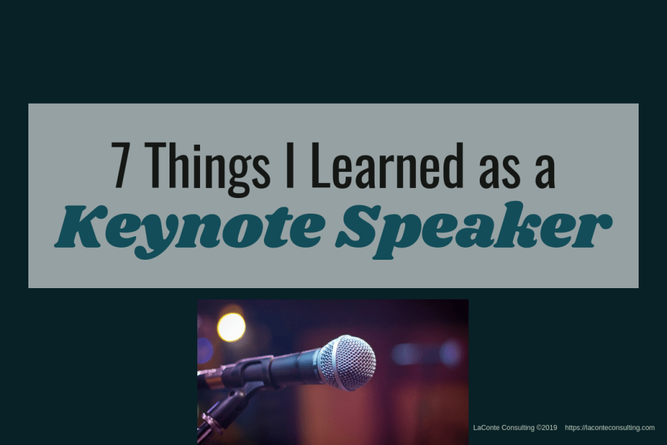 keynote, keynote speaker, keynote speaking, keynote speech, presentation, speaking tips, keynote presentation, Grace LaConte, LaConte Consulting