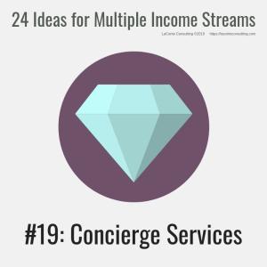 multiple income, multiple income streams, concierge services, concierge, profit, profit margins, income streams, profit streams, strategic risk, strategic marketing, marketing