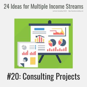multiple income, multiple income streams, consulting projects, consulting, consultant, profit, profit margins, income streams, profit streams, strategic risk, strategic marketing, marketing