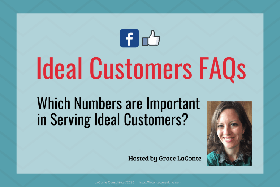 "Blue background with title ""Ideal Customers FAQs: Which Numbers are Important?"""