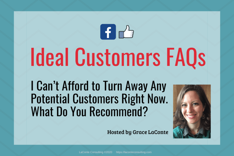 "Blue background with title ""Ideal Customers FAQs: Can't Afford to Turn Away Any Potential Customers"""