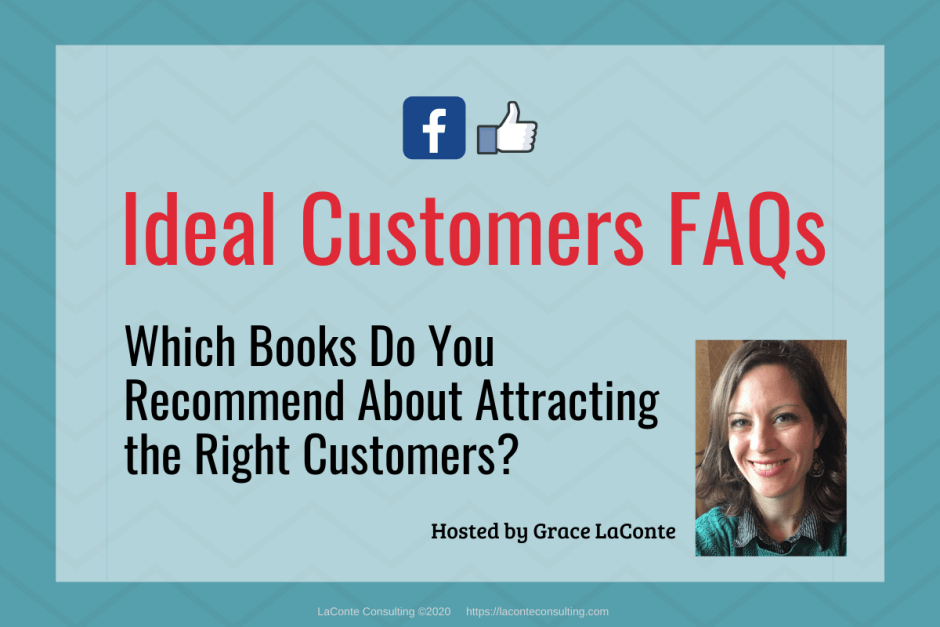 "Blue background with title ""Ideal Customers FAQs: Which Books Do You Recommend?"""