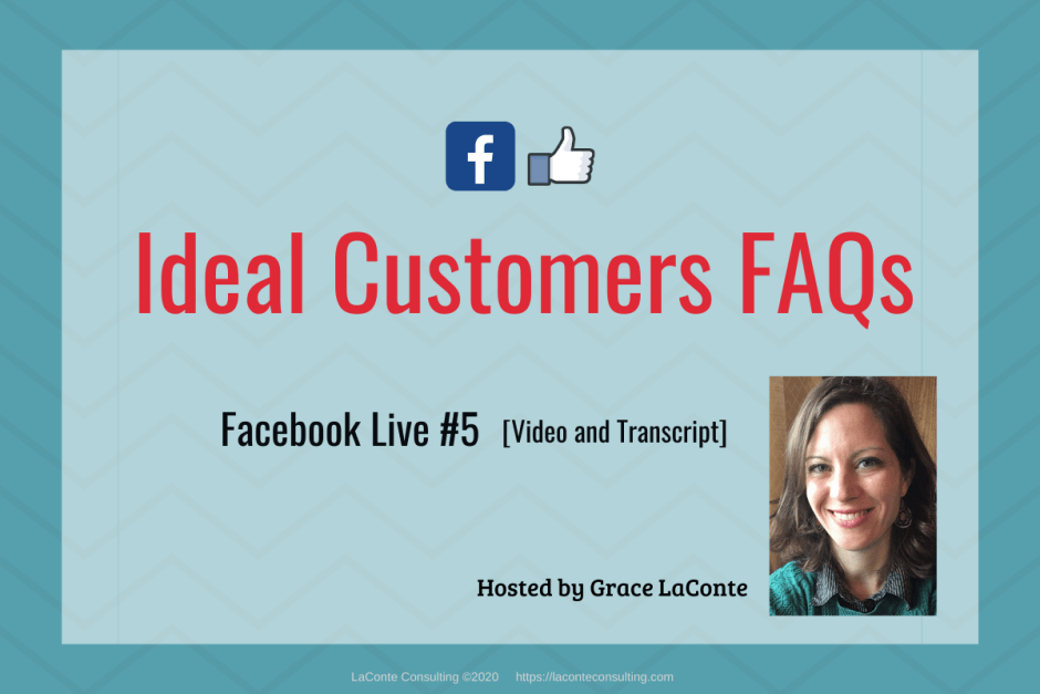 "Blue background with title ""Ideal Customers FAQs - Facebook Live"""