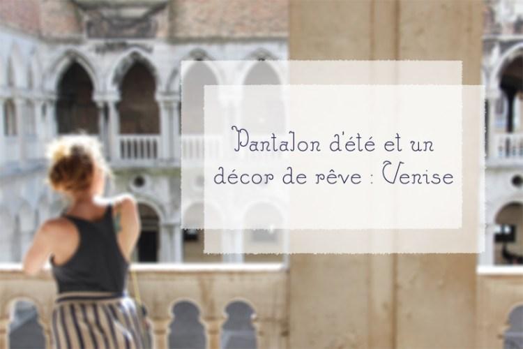 pantalon d'été éthique à Venise