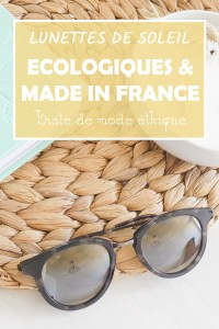 lunette de soleil écologique made in france