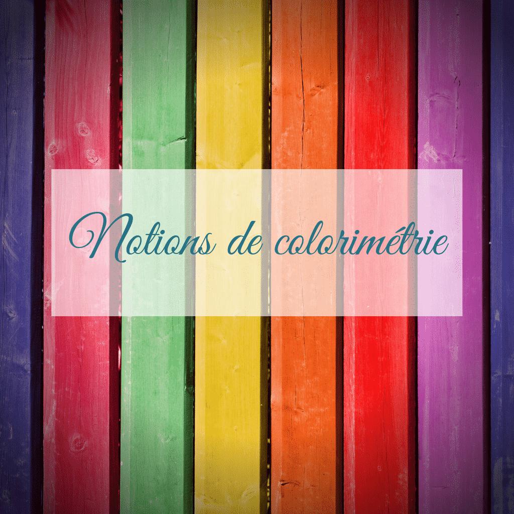 notions de colorimétrie