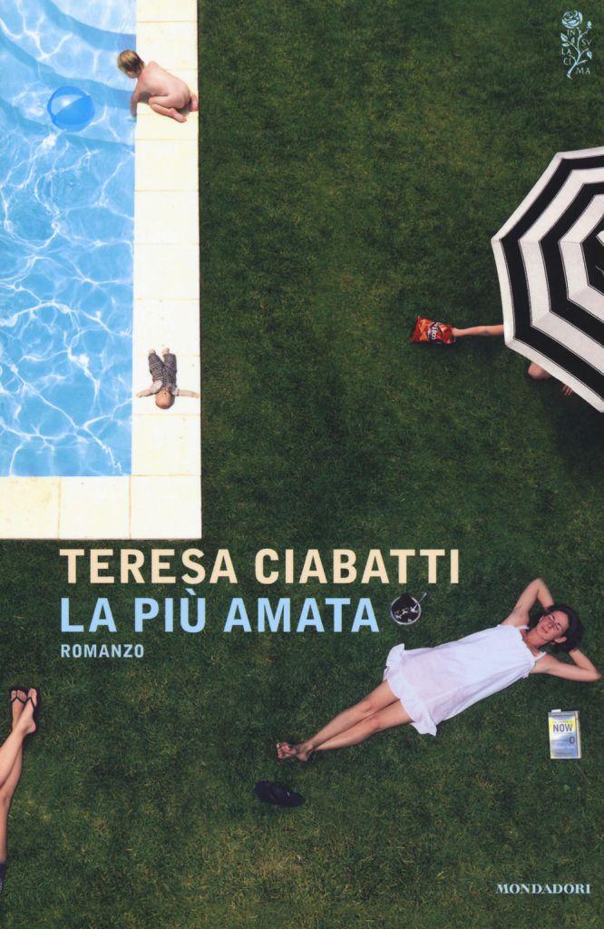 La più amata Teresa Ciabatti