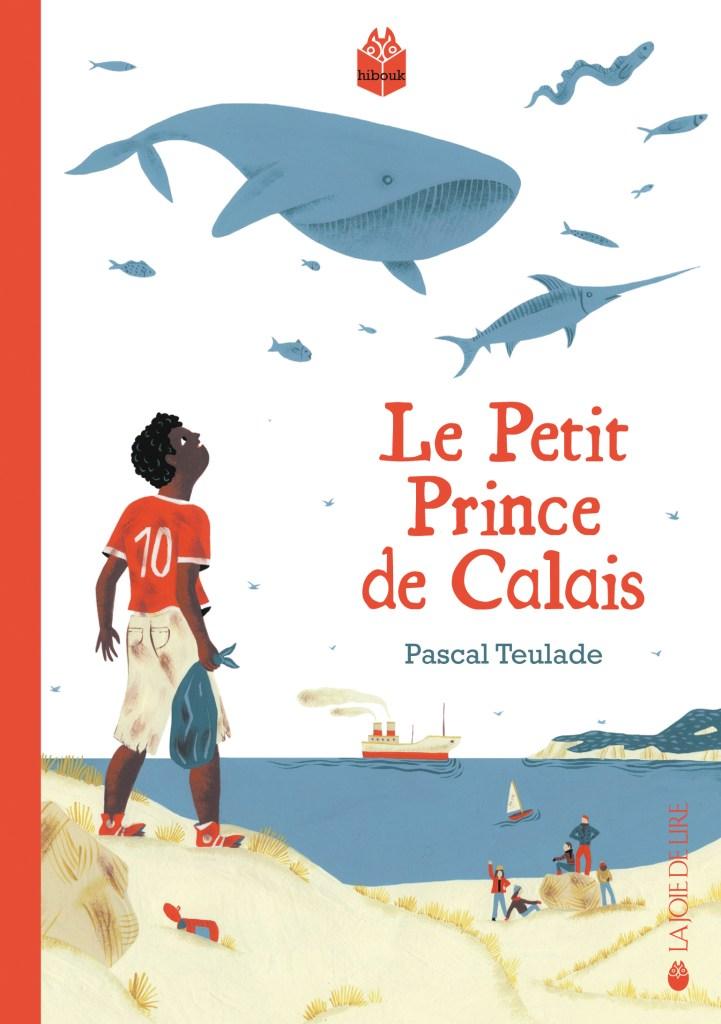Le petit prince de Calais