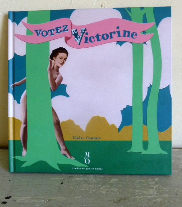 claire cantais, votez victorine, la courte echelle